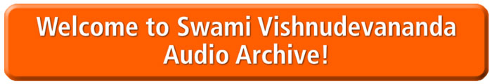 Swami Vishnudevananda Audio Archives